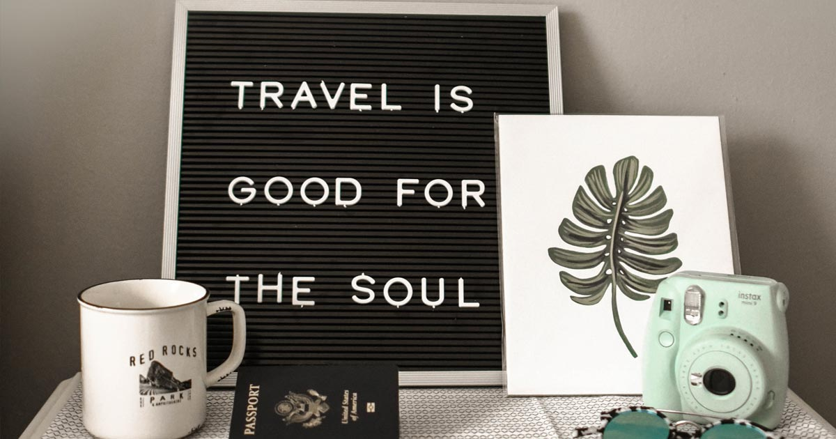 travel is good for the soul