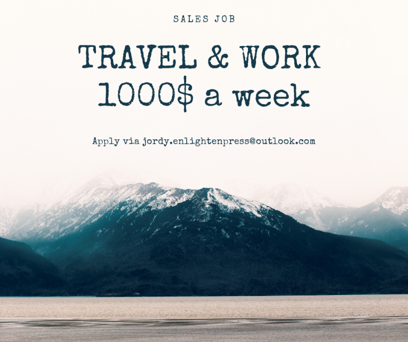 $1000 Per Week + Generous Bonus, Full-time + Travel Opportunities